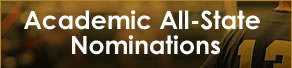 Academic All-State Nominations now open! Click below to nominate your players!